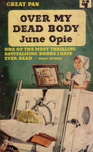 Over My Dead Body, Julie Opie